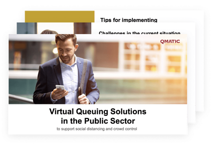 Virtual Queuing Solutions in the Public Sector